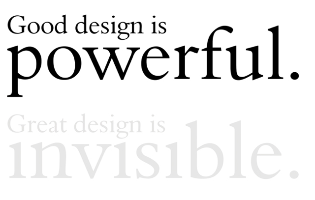 Good Design is Powerful. Great Design is Invisible. - Chi Rho Consulting - Strategic Consultancy for Entrepreneurs and Startups