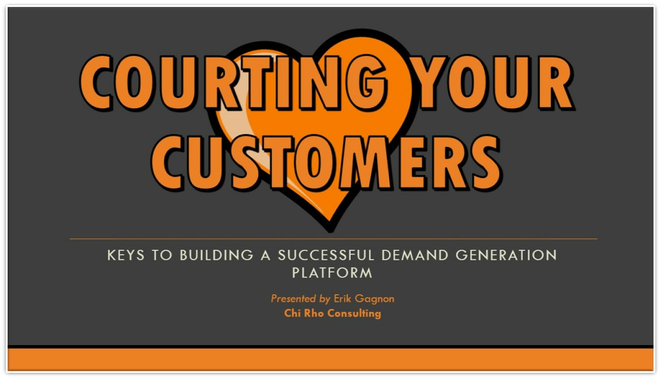 Courting Your Customers - Demand Generation Strategy